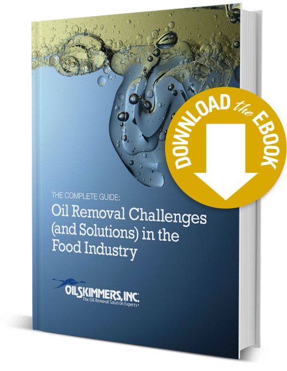 eBook: Oil Removal Challenges (and Solutions) in the Food Industry
